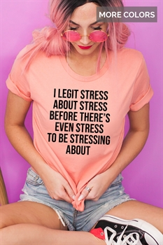 Picture of I Legit Stress Graphic Tee