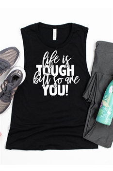Picture of Life Is Tough Graphic Muscle Tank